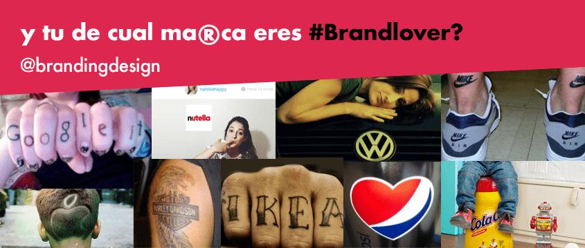 y tu de cual marca eres Brand LOVER ?